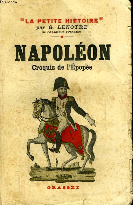 NAPOLEON.CROQUIS DE L EPOPEE.