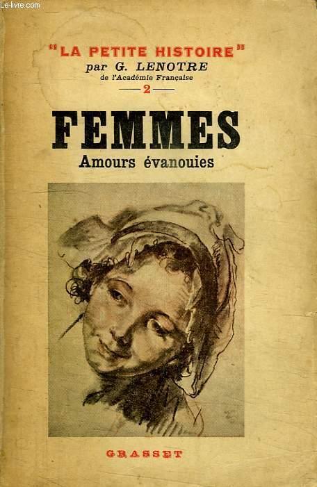 FEMMES. AMOURS EVANOUIES.