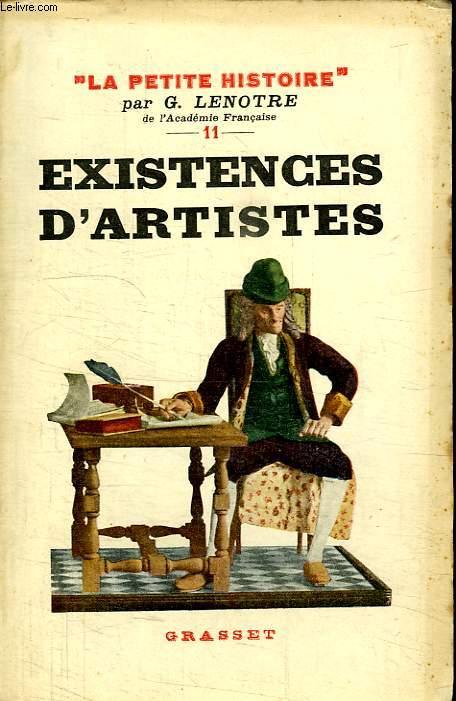 EXISTENCES D ARTISTES. DE MOLIERE A VISTOR HUGO.
