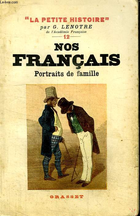 NOS FRANCAIS. PORTRAITS DE FAMILLE.