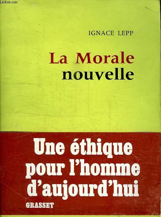 LA MORALE NOUVELLE.