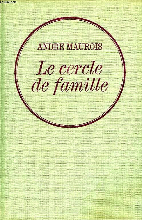LE CERCLE DE FAMILLE.