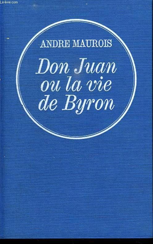 DON JUAN OU LA VIE DE BYRON.