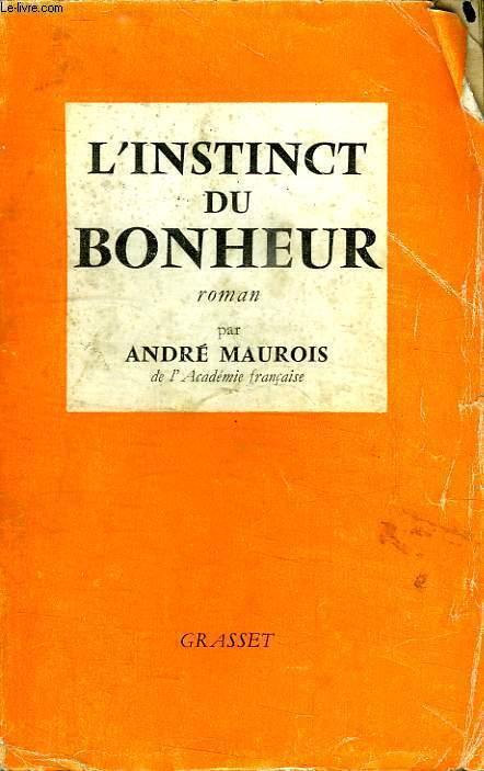 L INSTINCT DU BONHEUR.