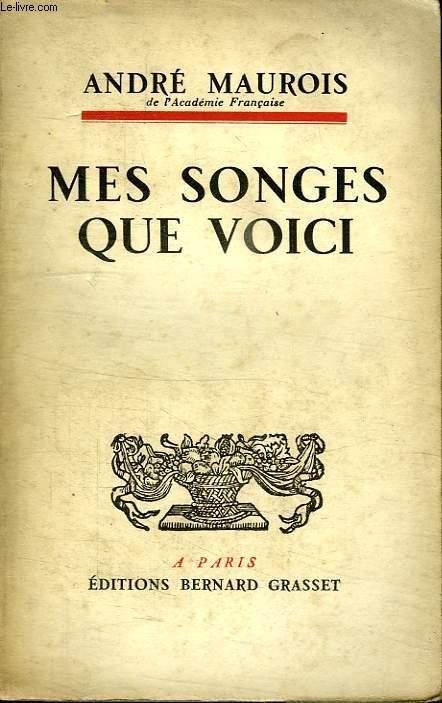 MES SONGES QUE VOICI.