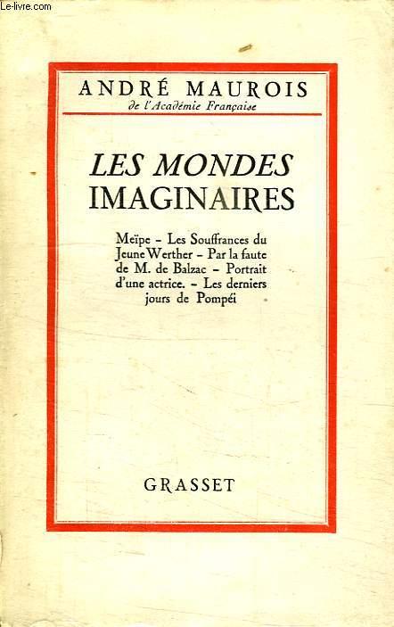 LES MONDES IMAGINAIRES.