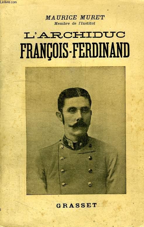L ARCHIDUC FRANCOIS FERDINAND.