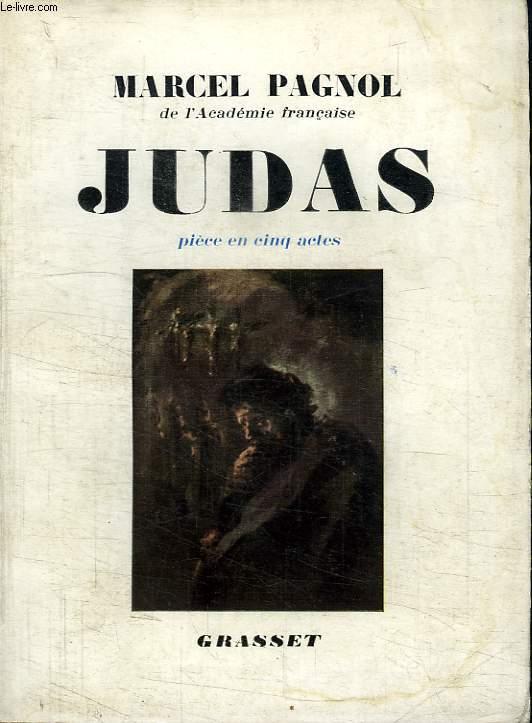 JUDAS. PIECE EN CINQ ACTES.