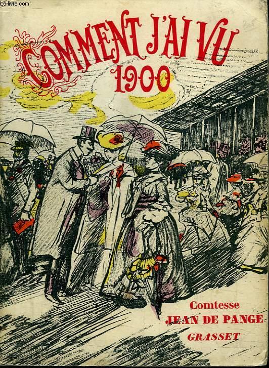 COMMENT J AI VU 1900.