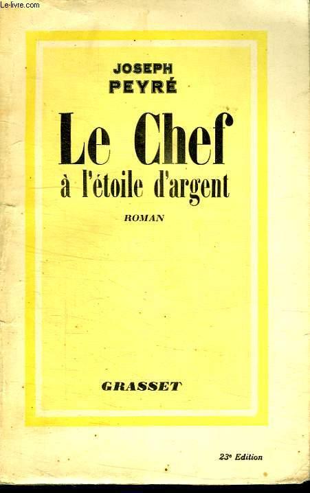 LE CHEF A L ETOILE D ARGENT.