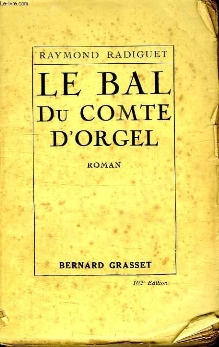 LE BAL DU COMTE D ORGEL.