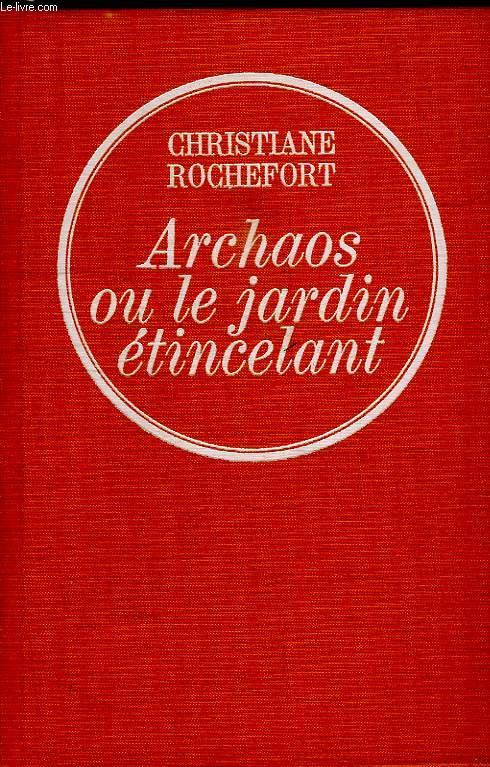 ARCHAOS OU LE JARDIN ETINCELANT.