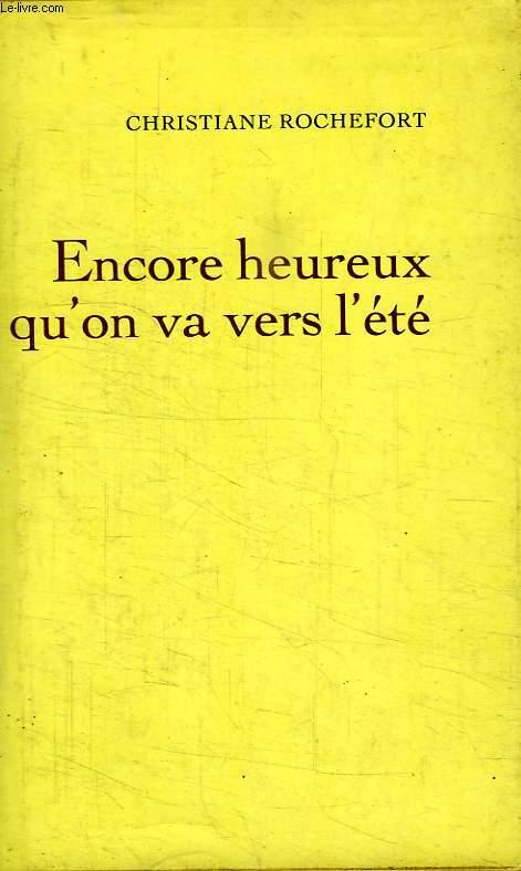 ENCORE HEUREUX QU ON VA VERS L ETE.
