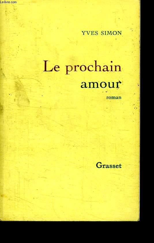 LE PROCHAIN AMOUR.