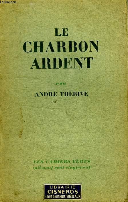 LE CHARBON ARDENT.