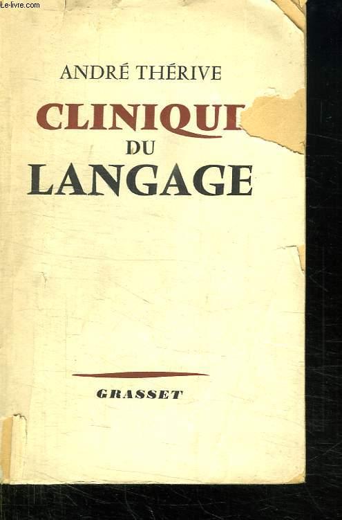 CLINIQUE DU LANGAGE.