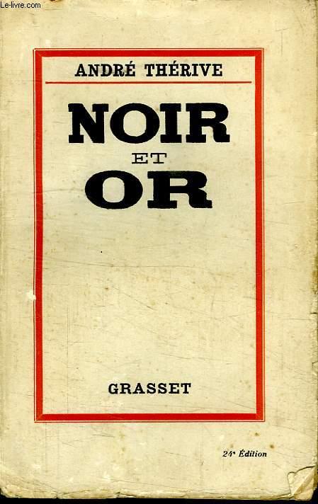 NOIR ET OR.