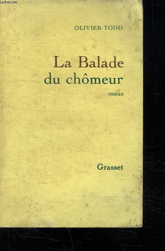 LA BALADE DU CHOMEUR.
