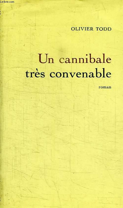 UN CANNIBALE TRES CONVENABLE.