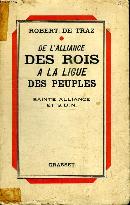 DE L ALLIANCE DES ROIS A LA LIGUE DES PEUPLES.