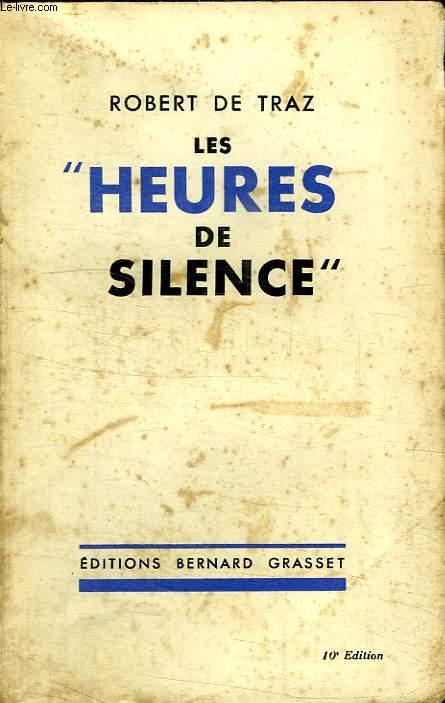 LES HEURES DE SILENCE.