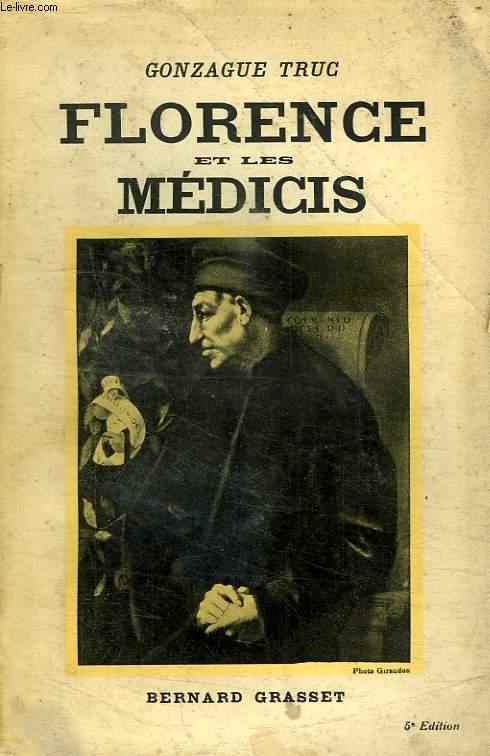 FLORENCE ET LES MEDICIS.