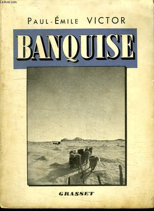 BANQUISE. BOREAL II. LE JOUR SANS OMBRE.