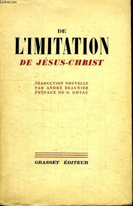DE L IMITATION DE JESUS CHRIST.