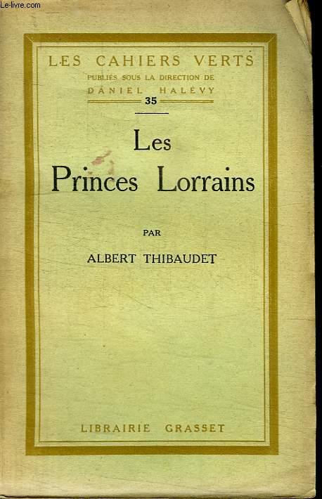 LES PRINCES LORRAINS.