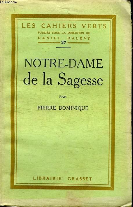 NOTRE DAME DE LA SAGESSE.