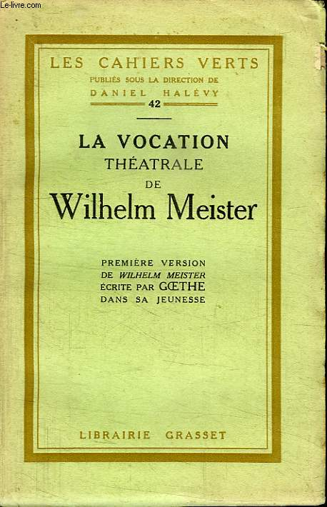 LA VOCATION THEATRALE DE MEISTER WILHELM.