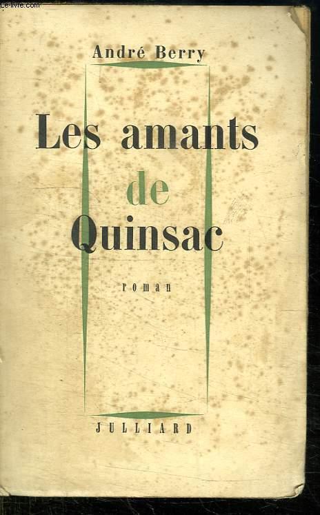 LES AMANTS DE QUINSAC.