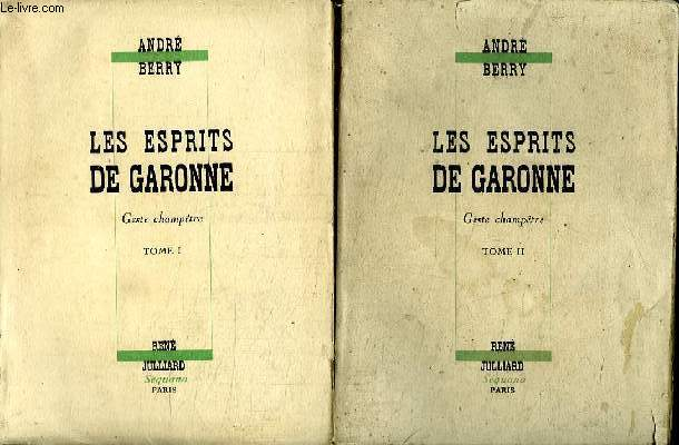 LES ESPRITS DE GARONNE 2 TOMES. GESTE CHAMPETRE.