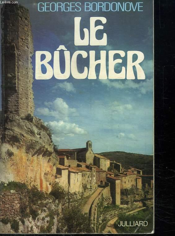 LE BUCHER.
