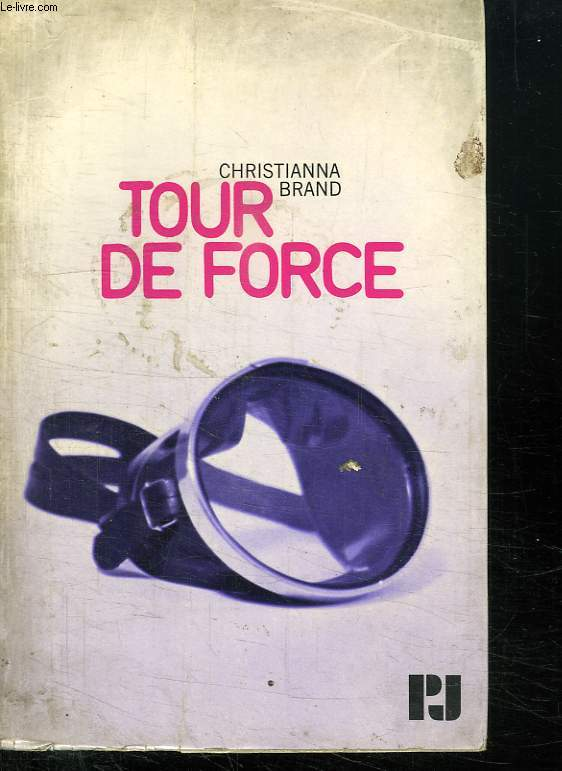 TOUR DE FORCE.