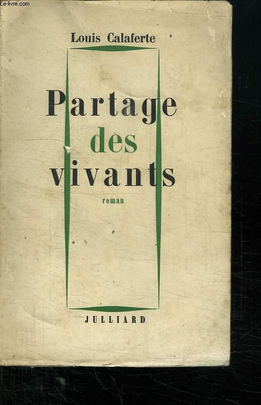 PARTAGE DES VIVANTS.