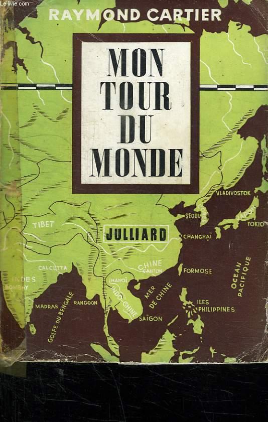 MON TOUR DU MONDE.