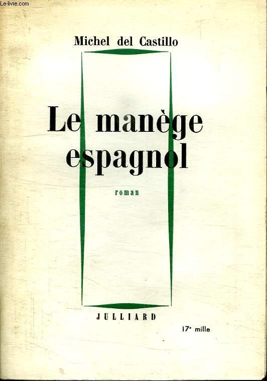 LE MANEGE ESPAGNOL.