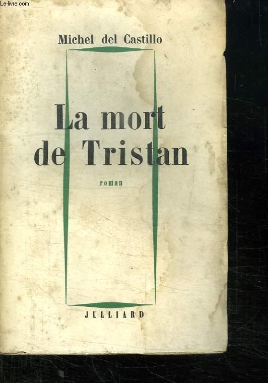 LA MORT DE TRISTAN.