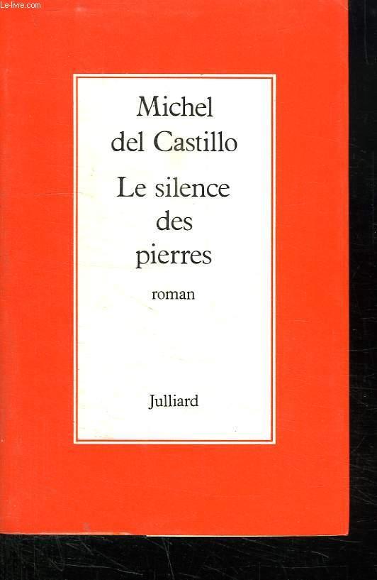 LE SILENCE DES PIERRES.