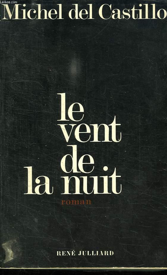 LE VENT DE LA NUIT.