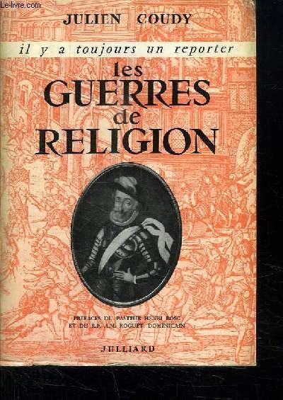 LES GUERRES DE RELIGION.