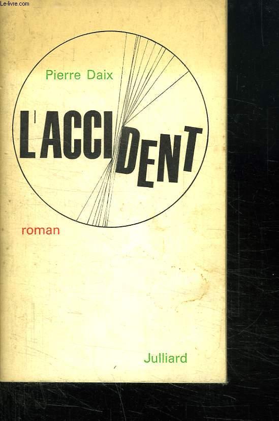 L ACCIDENT.