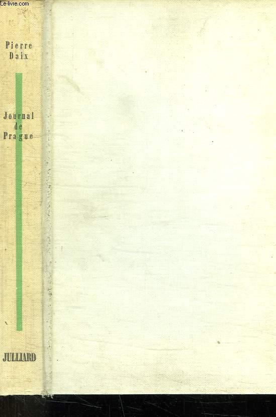 JOURNAL DE PRAGUE. DECEMBRE 1967 - SEPTEMBRE 1968.