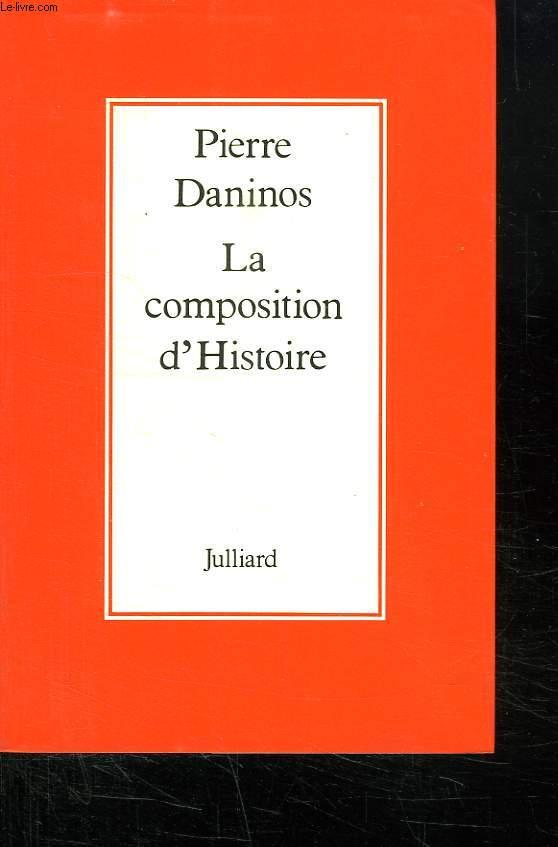 LA COMPOSITION D HISTOIRE.