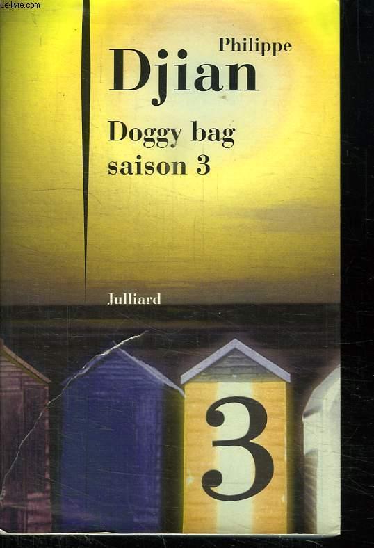 DOGGY BAG SAISON 3.