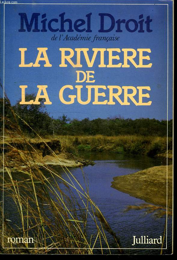 LE RIVIERE DE LA GUERRE.