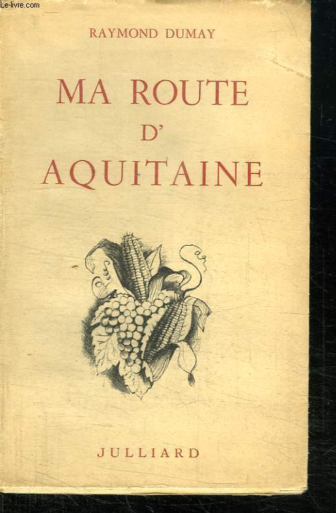 MA ROUTE D AQUITAINE.