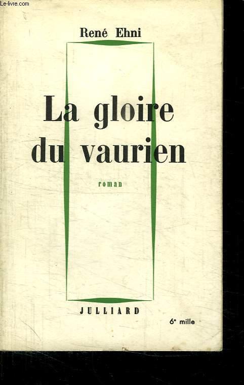 LE GLOIRE DU VAURIEN.