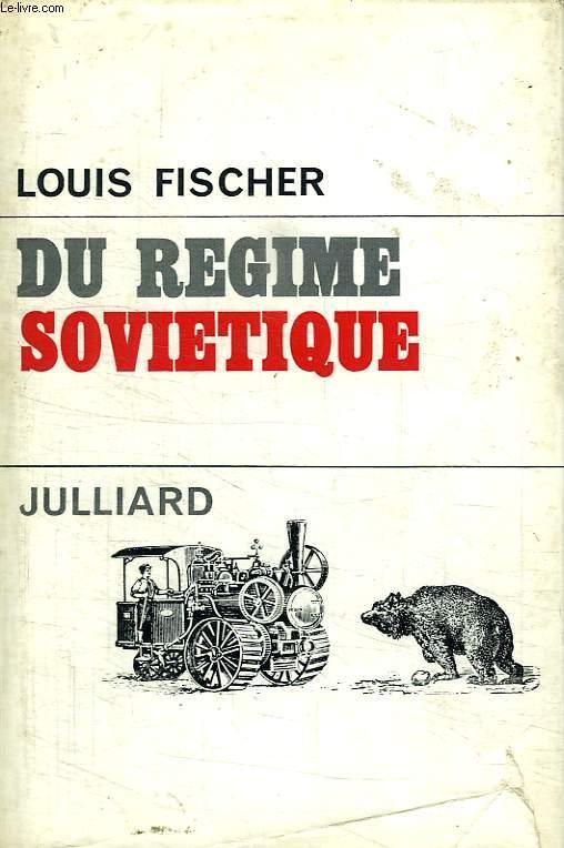 DU REGIME SOVIETIQUE.